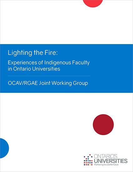 Cover photo of Lighting the Fire: Experiences of Indigenous Faculty in Ontario Universities