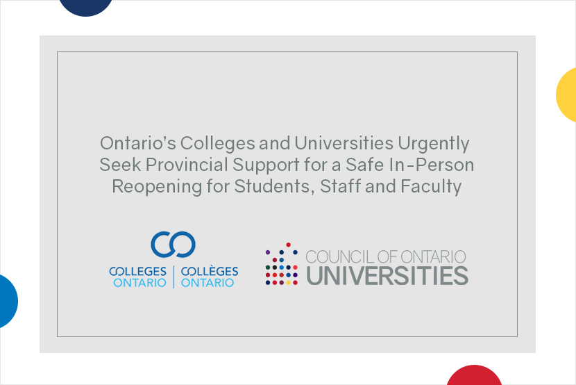 Ontario's Colleges and Universities Urgently Seek Provincial Support for a Safe In-Person Reopening for Students, Staff and Faculty